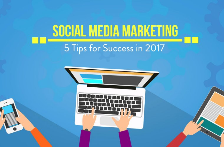 Superbe Social Media Marketing: 5 Tips For Success In 2017